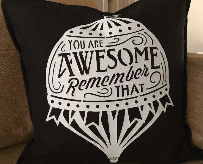 You're Awesome Pillow