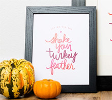 Shake Your Turkey Feather Art Print