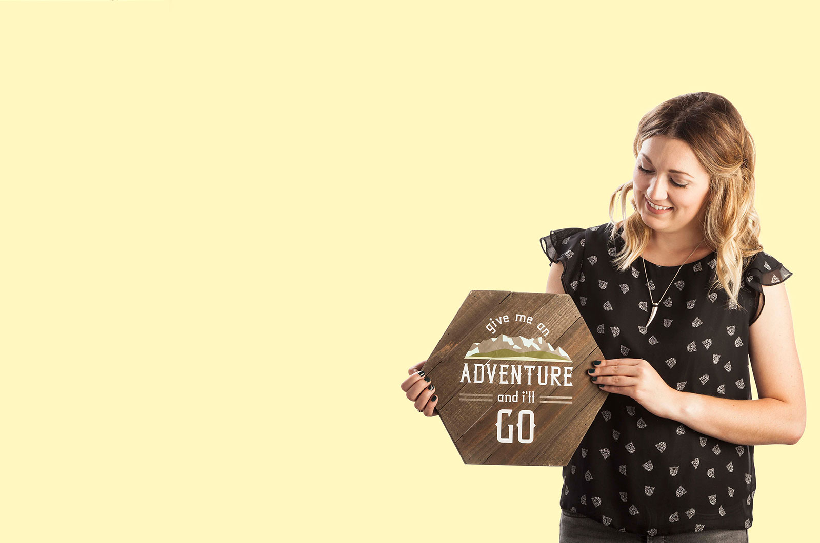 Give me an Adventure and I'll Go Wood Sign