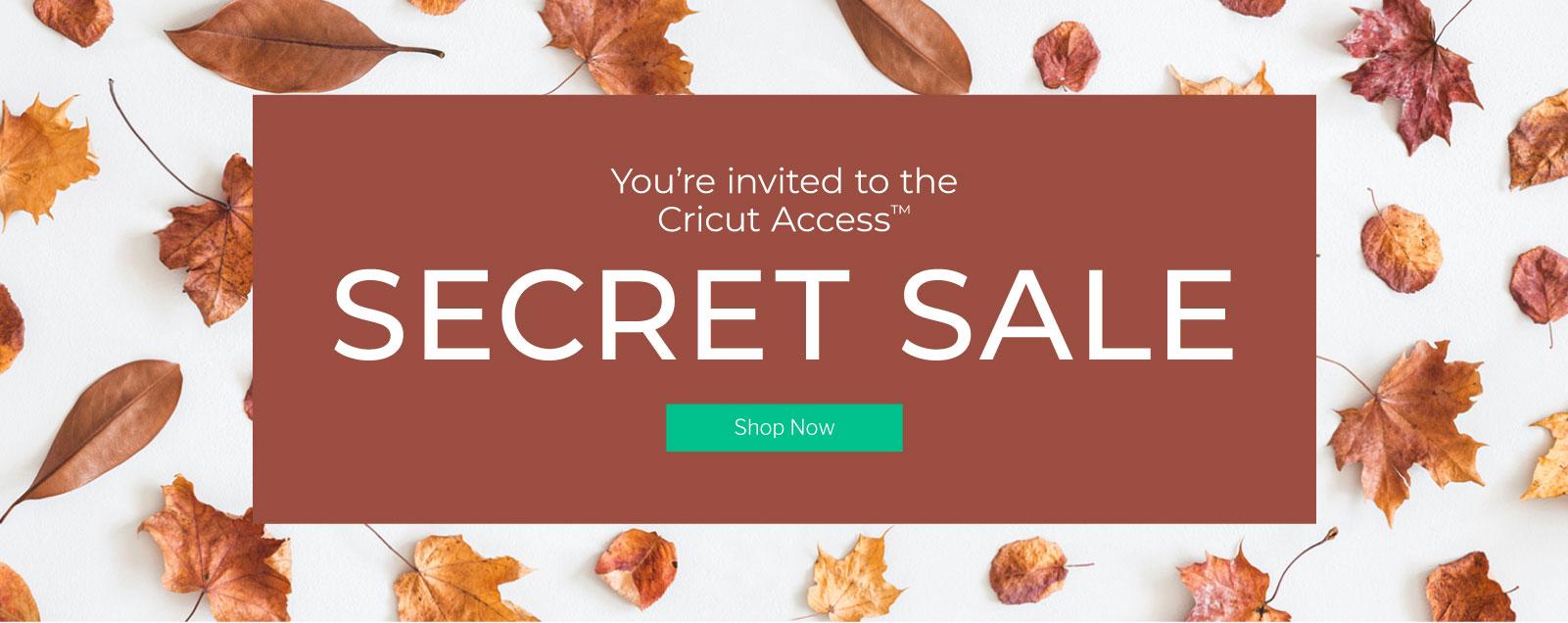 You're invited to the Cricut Access Secret Sale