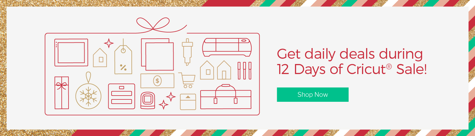 Get daily deals during 12 Days of Cricut Sale!
