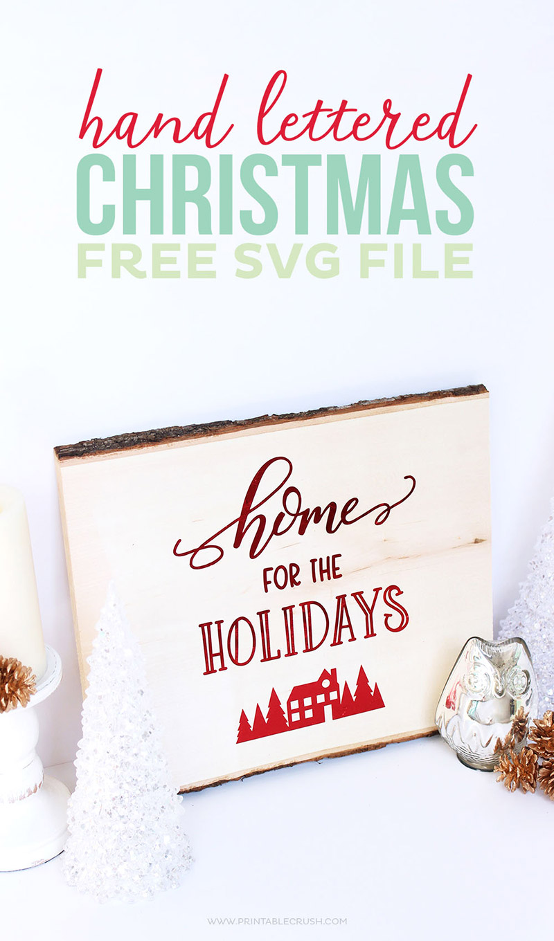 Hand Lettered Christmas SVG File by Printable Crush