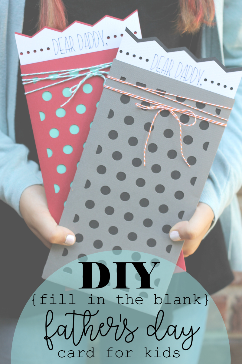 DIY Fill in the Blank Father's Day Card + Father's Day Cards Ideas
