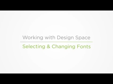 Embedded thumbnail for Selecting & Changing Fonts - Working with Design Space