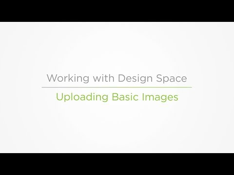 Embedded thumbnail for Uploading Basic Images for Cutting - Working With Design Space