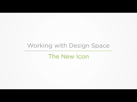 Embedded thumbnail for The New Icon - Working with Design Space