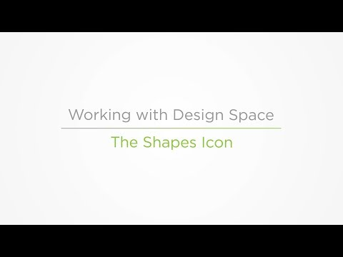 Embedded thumbnail for The Shapes Icon - Working with Cricut Design Space