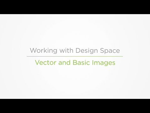 Embedded thumbnail for Vector and Basic Images - Working with Design Space