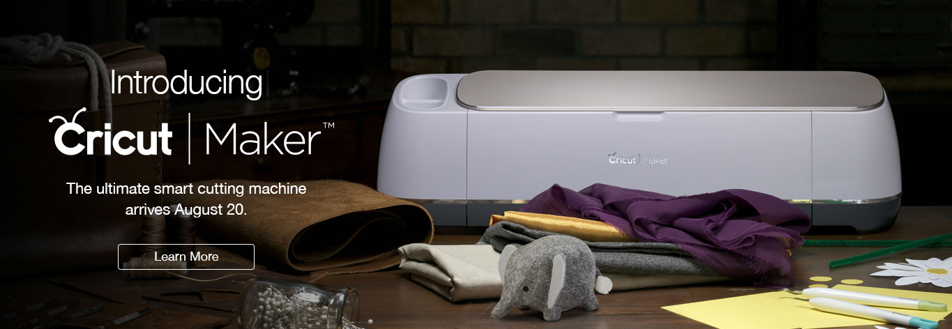 Introducing Cricut Maker, the ultimate smart cutting machine arrives August 21. Learn more