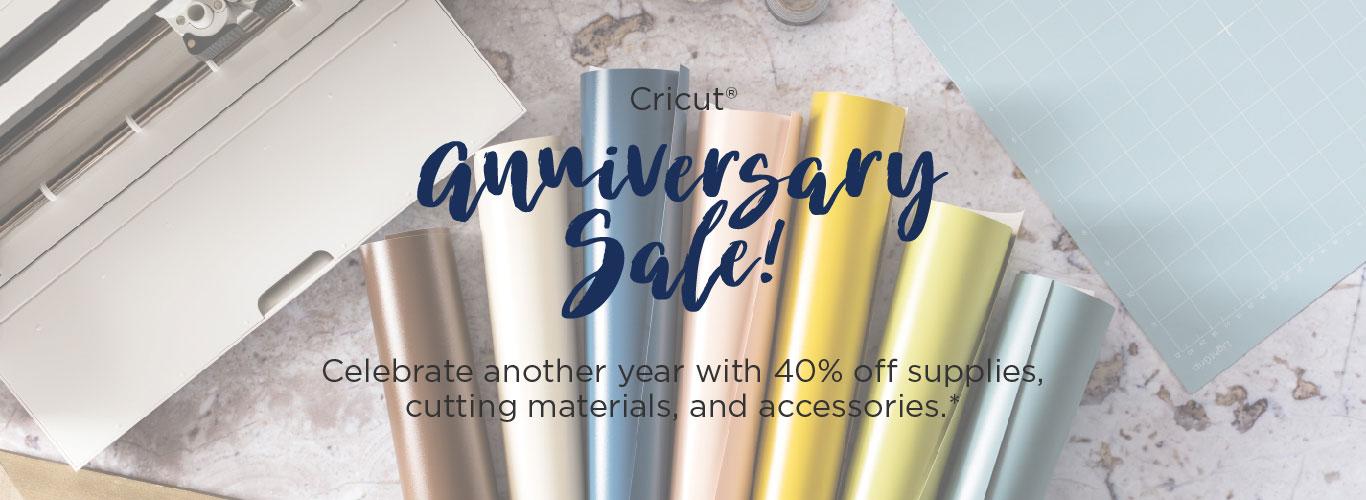 Cricut® Anniversary Sale!