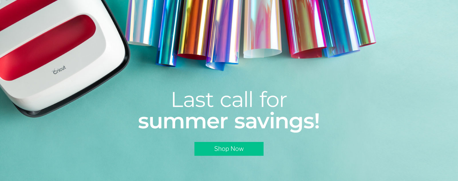 Last call for summer savings!