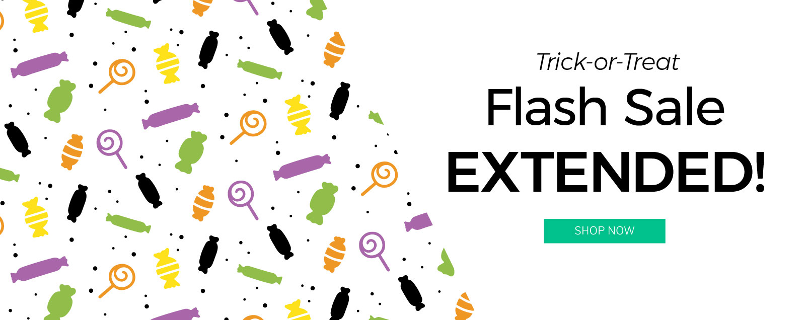 Trick-or-Treat Flash Sale Extended